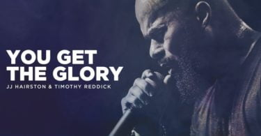 Download Music You get Glory Mp3 By JJ Hairston