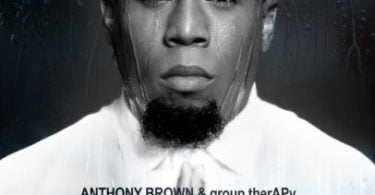 Anthony Brown & Group Therapy – Real Ft. Jonathan Mcreynold