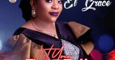 Download Music Let your Fire Fall Mp3 By el grace