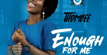 Download Music Enough For Me Mp3 By ThomBee
