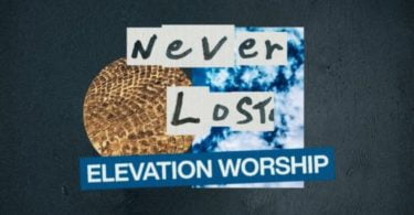 Download Music Never Lost Mp3 By Elevation Worship