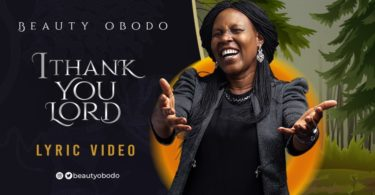 Download Music I thank you lord mp3 by Beauty Obodo