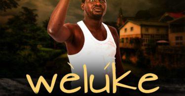 Download Music Weluke Mp3 By Bayo Bankole