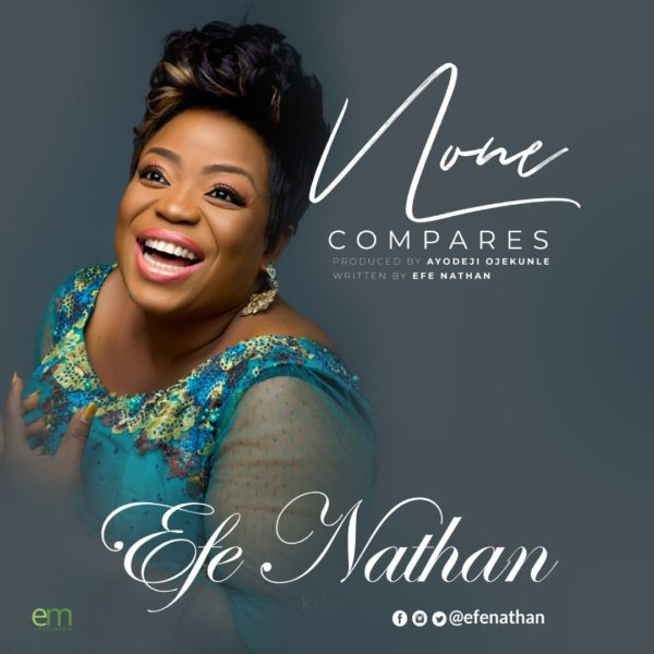 Download Music None Compares Mp3 By Efe Nathan