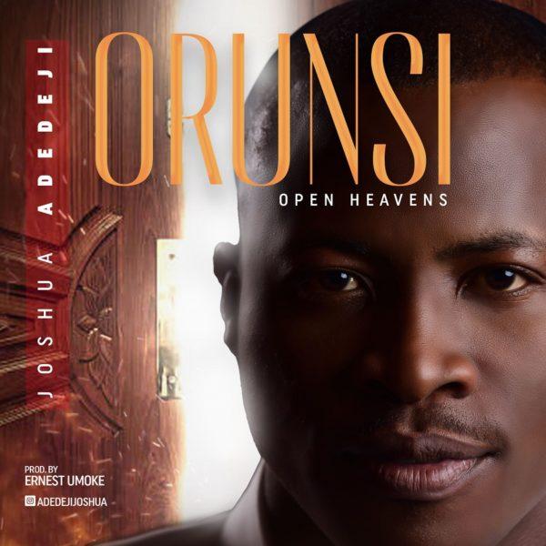 Download Music Orun Si Mp3 By Joshua Adedeji