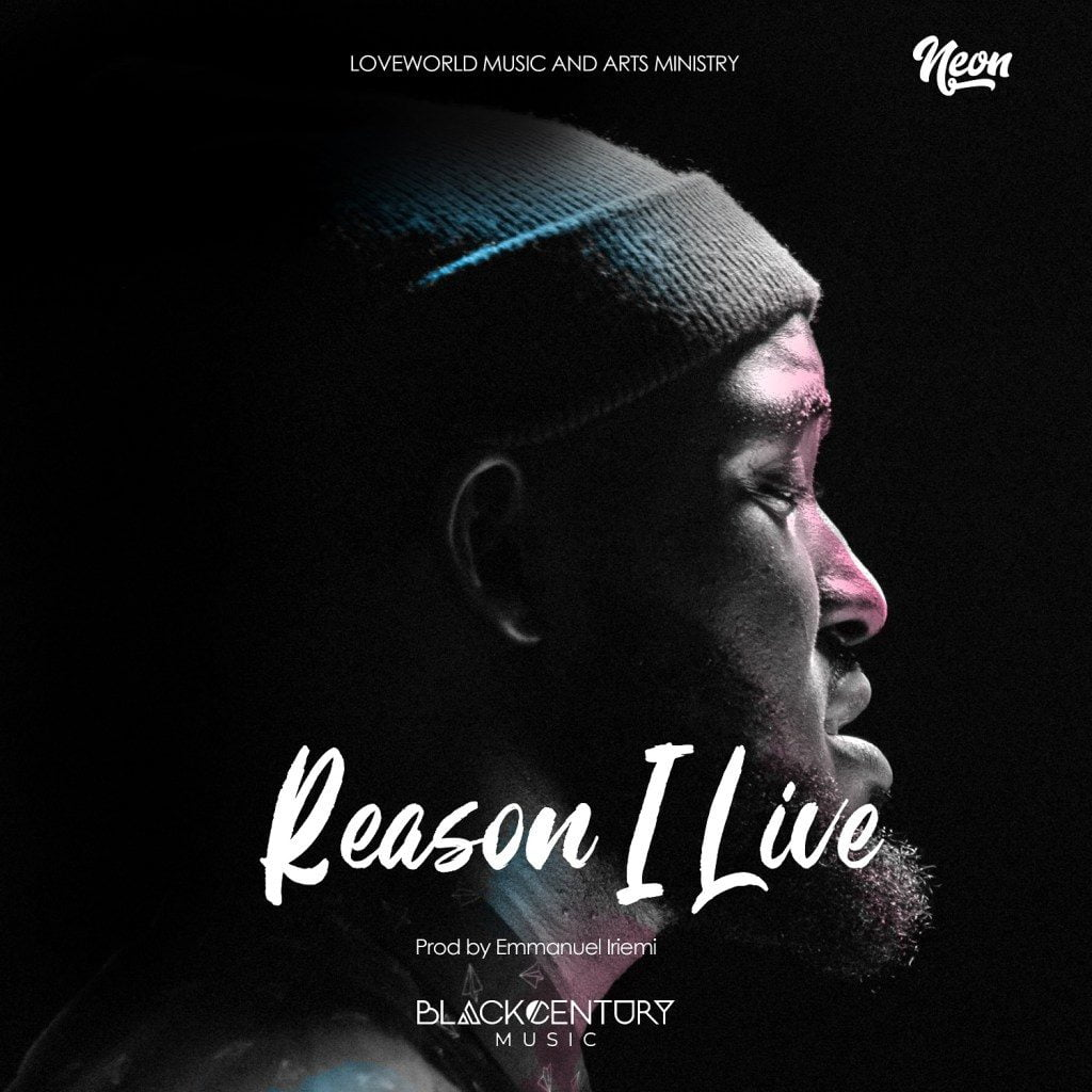 Download Music reason I live Mp3 By Neon Adejo