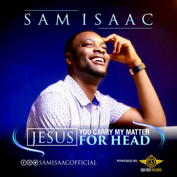 Download Music Jesus You carry my matter for head Mp3