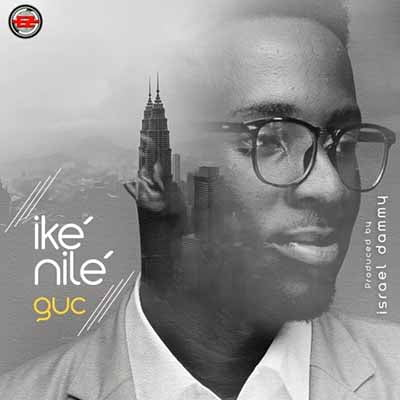 Download Music Ike Nile Mp3 By GUC