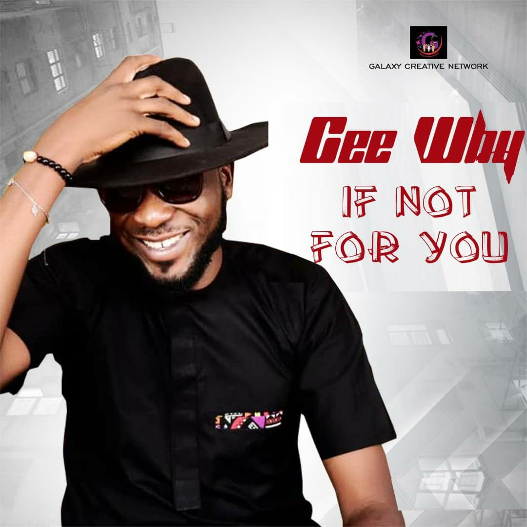 Download If Not For You Mp3 By CeeWhy