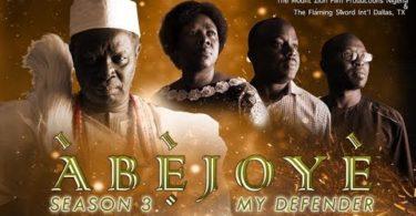 ABEJOYE (The King Maker) SEASON 2 (Part 1 & 2)