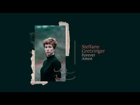 Download Steffany Gretzinger – Forever Amen Mp3