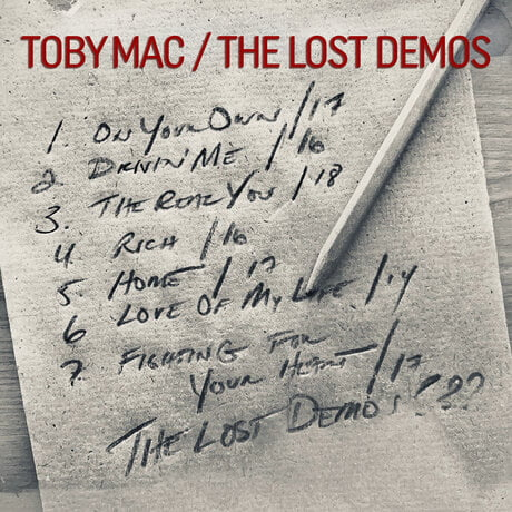 """Download Music """"The Lost Demos"""" Album By TobyMac"""