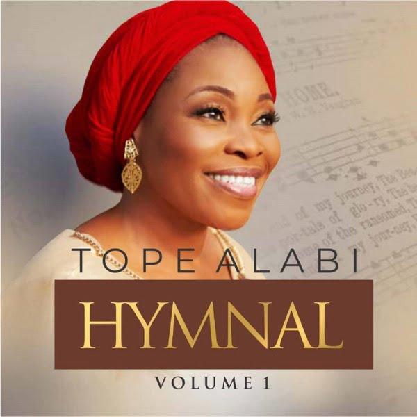 Tope Alabi Hymnal Volume 1