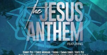 Global Music Empire – The Jesus Anthem Ft. Sunny Pee