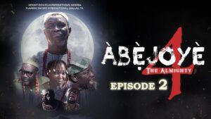 Abejoye Season 4 Part 2
